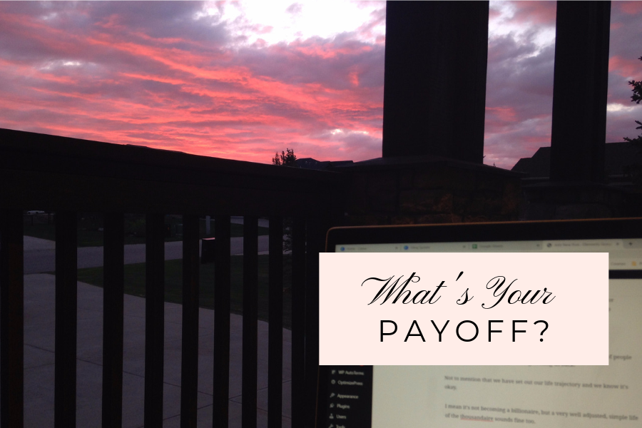 What's Your Payoff?