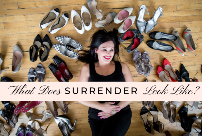 What Does Surrender Look Like
